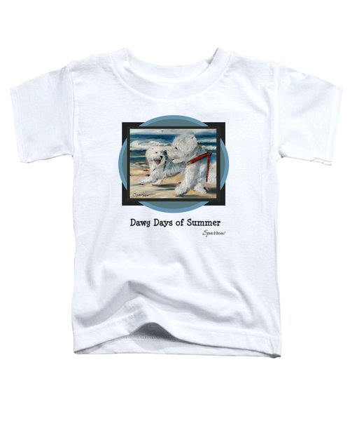 Dawg Days Of Summer Toddler T-Shirt