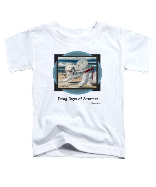 Dawg Days Of Summer Toddler T-Shirt