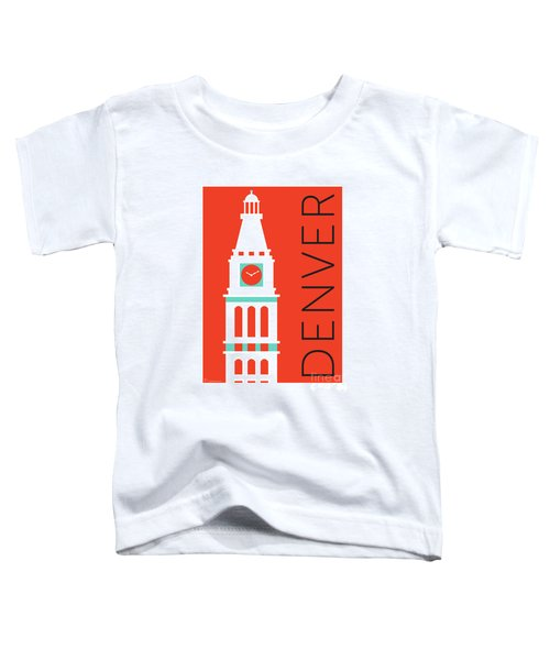 Denver D And F Tower/orange Toddler T-Shirt