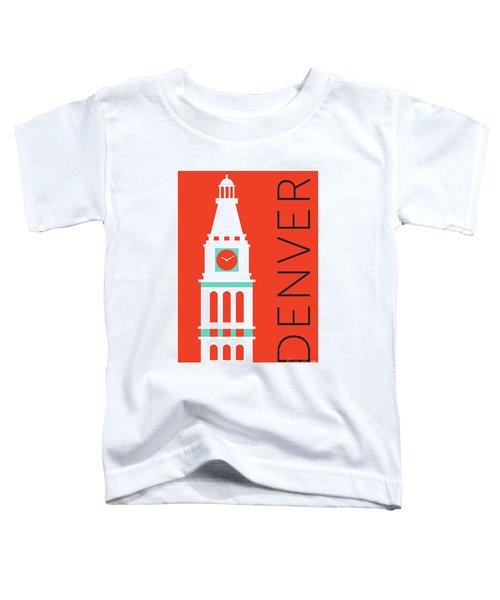 Denver D And F Tower/orange Toddler T-Shirt