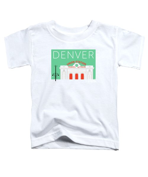 Denver Union Station/aqua Toddler T-Shirt