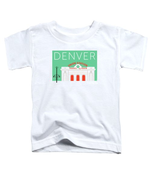 Denver Union Station/aqua Toddler T-Shirt