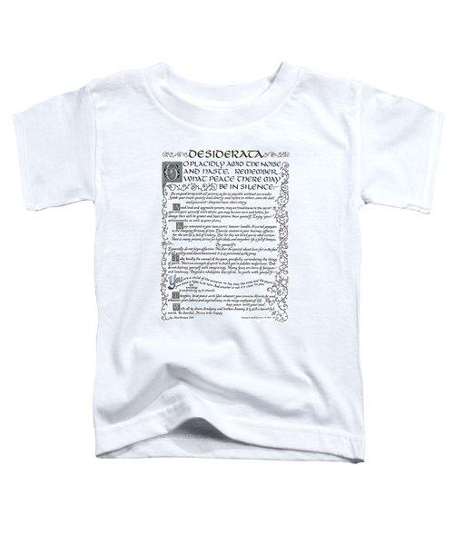 Desiderata-blue Toddler T-Shirt
