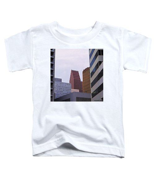 #downtown #houston On A Gloomy Cold Toddler T-Shirt