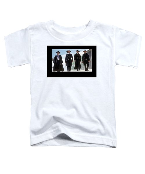 Earp Brothers And Doc Holliday Approaching O.k. Corral Tombstone Movie Mescal Az 1993-2015 Toddler T-Shirt