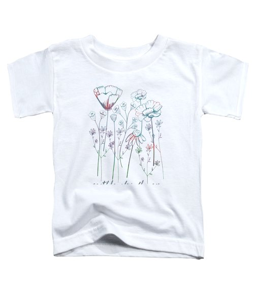 Earth Laughs In Flowers Toddler T-Shirt