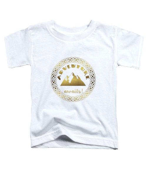 Toddler T-Shirt featuring the digital art Elegant Gold Foil Adventure Awaits Typography Celtic Knot by Georgeta Blanaru