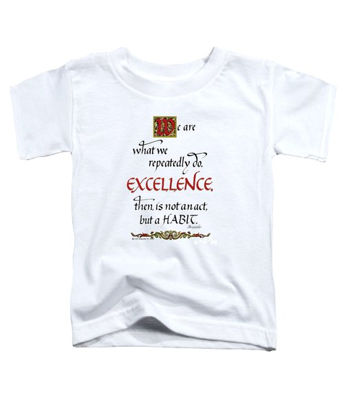 Excellence Toddler T-Shirt