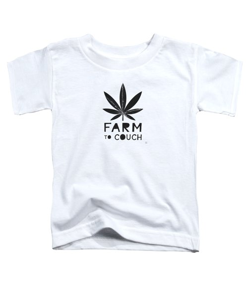Farm To Couch Black And White- Cannabis Art By Linda Woods Toddler T-Shirt