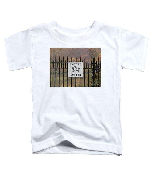 Forever Wild Toddler T-Shirt