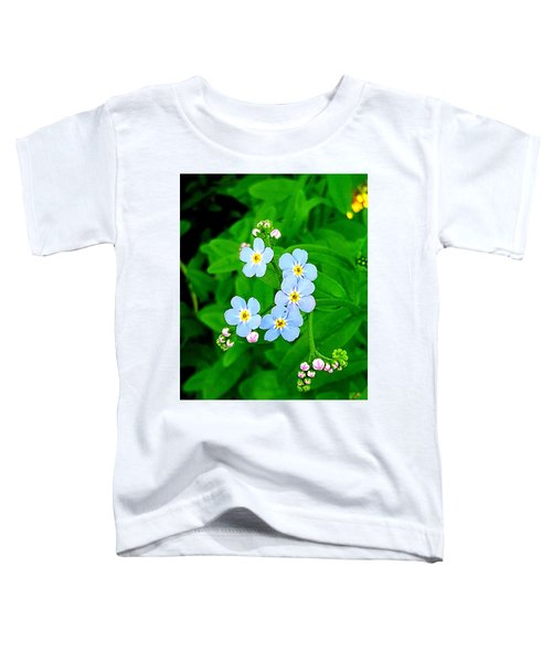Forget Me Nots Toddler T-Shirt