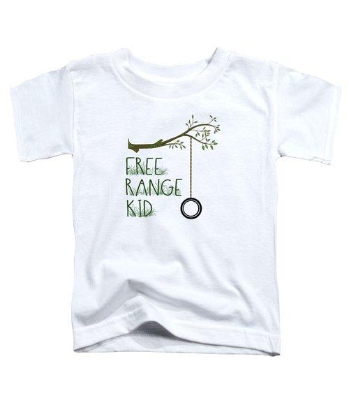 Free Range Kid Toddler T-Shirt