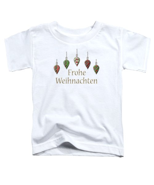 Frohe Weihnachten German Merry Christmas Toddler T-Shirt