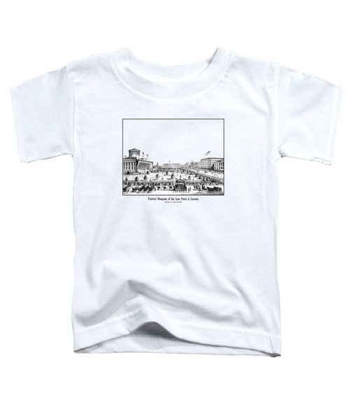 Funeral Obsequies Of President Lincoln Toddler T-Shirt