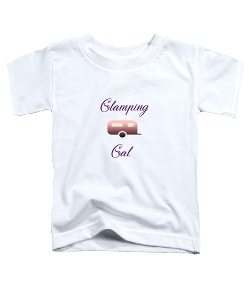 Glamping Gals Toddler T-Shirt