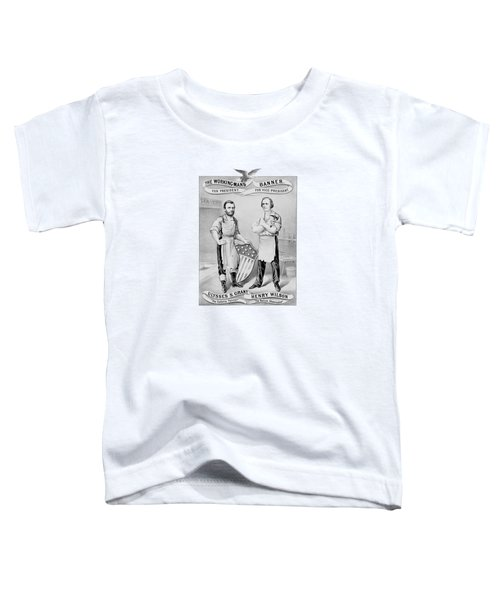 Grant And Wilson 1872 Election Poster  Toddler T-Shirt