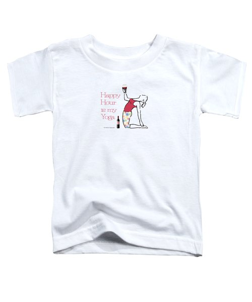 Happy Hour Pose Toddler T-Shirt