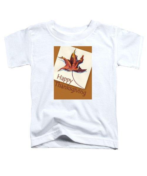 Happy Thansgiving Toddler T-Shirt