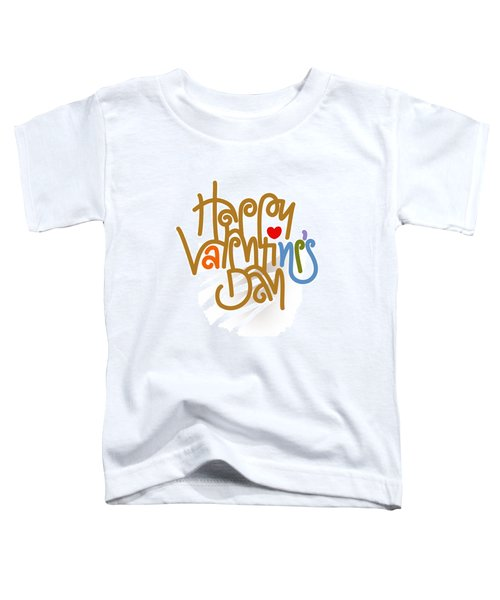 Happy Valentine's Day Poster Toddler T-Shirt
