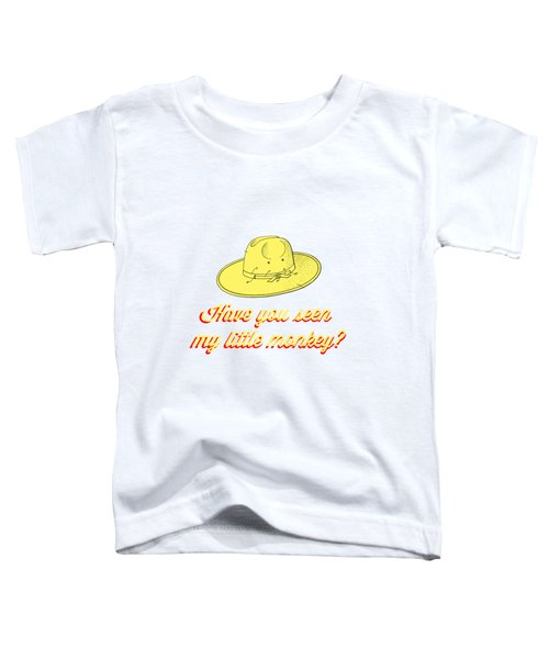 Have You Seen My Little Monkey Tee Toddler T-Shirt by Edward Fielding