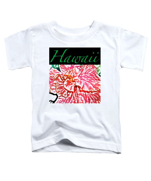 Hawaii Blush T-shirt Toddler T-Shirt
