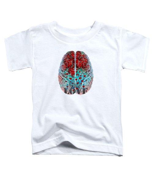 Heart Art - Think Love - By Sharon Cummings Toddler T-Shirt