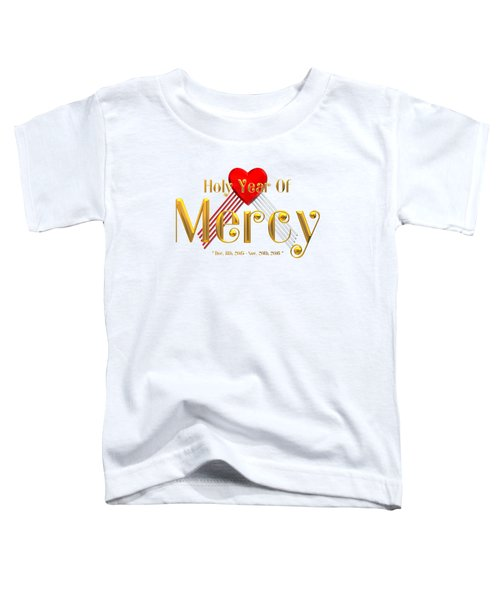 Holy Year Of Mercy Toddler T-Shirt