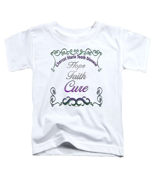 Toddler T-Shirt featuring the digital art Hope Faith Cure For Cmt by Susan Kinney