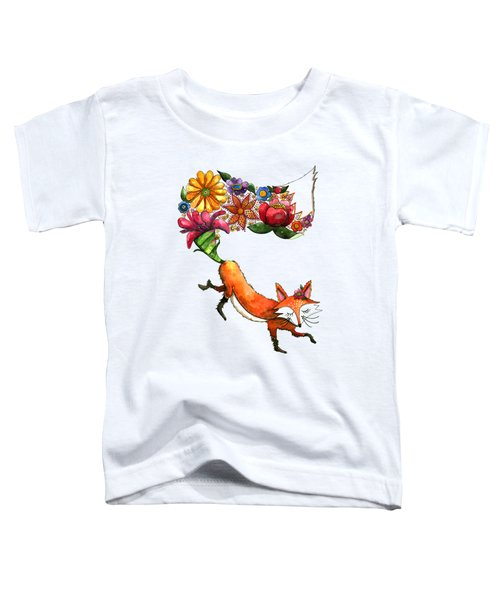 Hunt Flowers Not Foxes Toddler T-Shirt