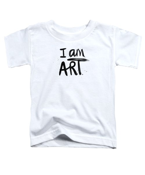 I Am Art Black Ink - Art By Linda Woods Toddler T-Shirt