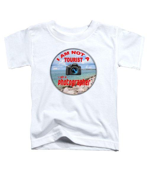 I Am Not A Tourist Toddler T-Shirt
