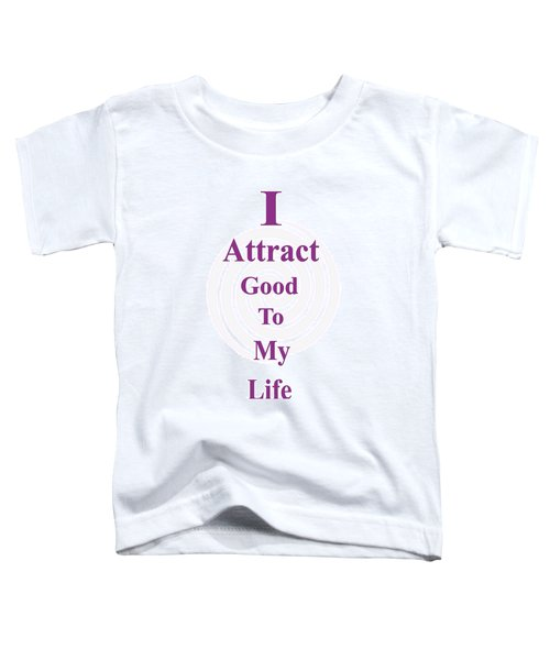 I Attract Toddler T-Shirt