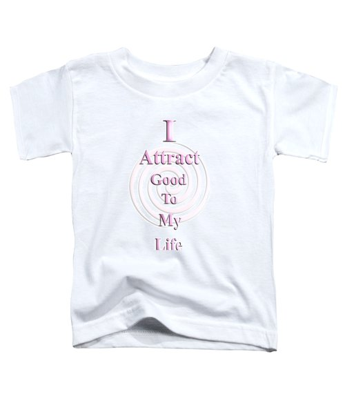 I Attract Pink Toddler T-Shirt