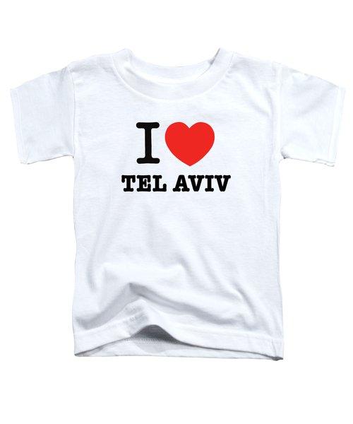 i love Tel Aviv Toddler T-Shirt