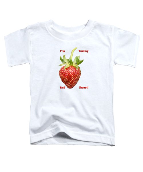 Im Yummy And Sweet Toddler T-Shirt by Thomas Young