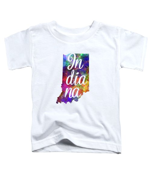 Indiana Us State In Watercolor Text Cut Out Toddler T-Shirt
