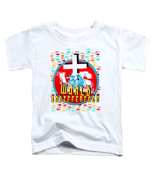 Indifference Toddler T-Shirt