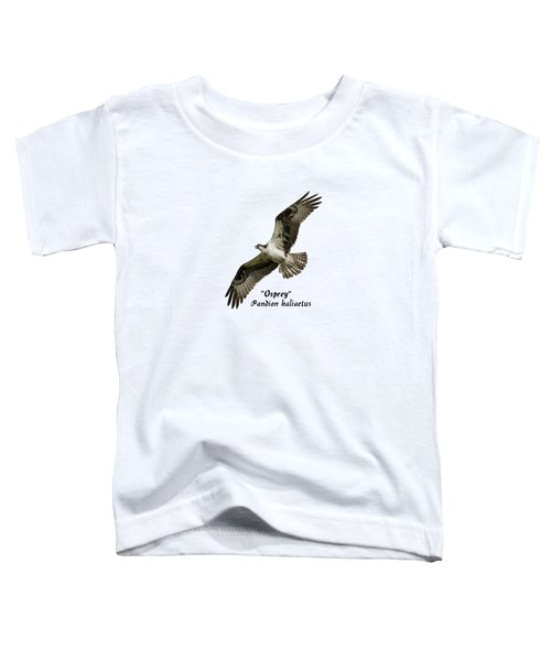 Isolated Osprey 2017-1 Toddler T-Shirt