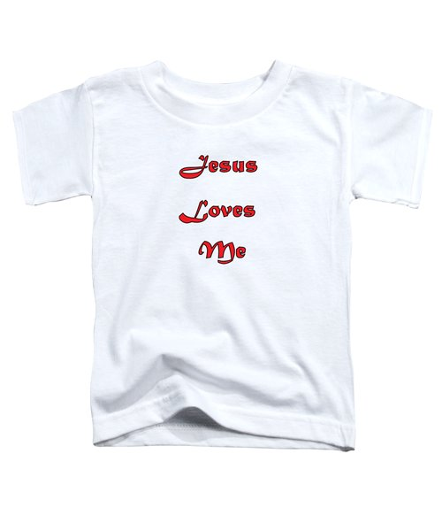 Jesus Loves Me Toddler T-Shirt
