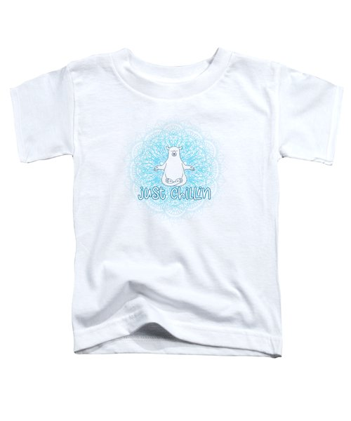 Just Chillin Polar Bear Toddler T-Shirt