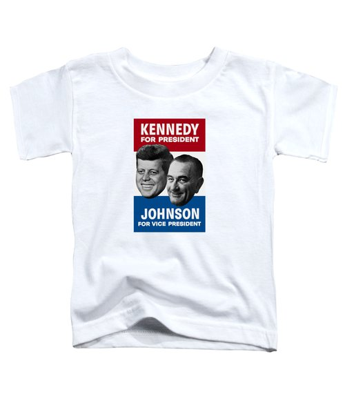 Kennedy And Johnson 1960 Election Poster Toddler T-Shirt