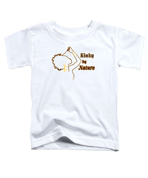 Kinky By Nature Toddler T-Shirt