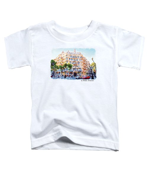 La Pedrera Barcelona Toddler T-Shirt by Marian Voicu