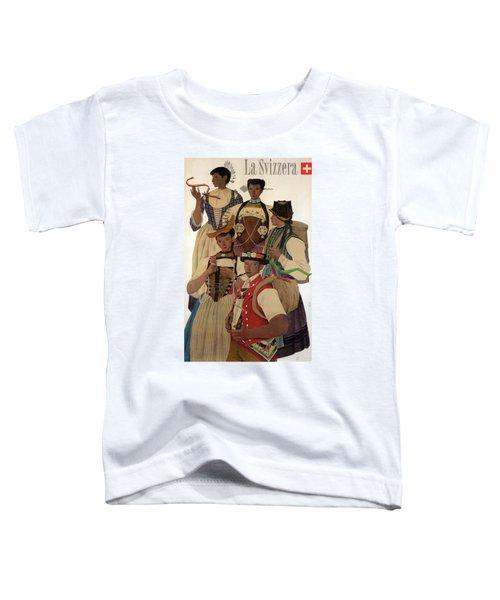 La Svizzera, Switzerland Travelling Poster - Retro Travel Poster - Vintage Poster Toddler T-Shirt