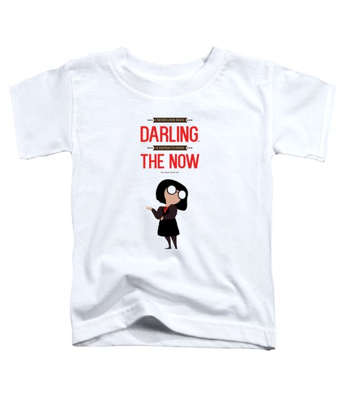 Lab No. 4 I Never Look Back Edna 'e' Mode The Incredibles Movie Quote  Toddler T-Shirt