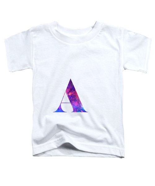 Letter A Galaxy In White Background Toddler T-Shirt