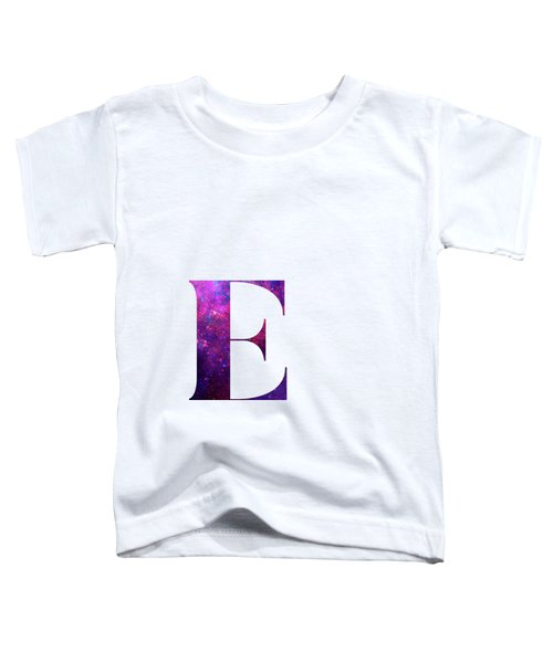Letter E Galaxy In White Background Toddler T-Shirt