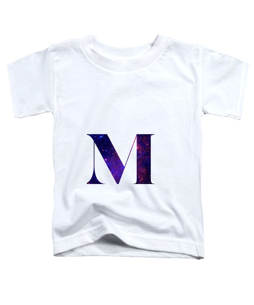 Letter M Galaxy In White Background Toddler T-Shirt