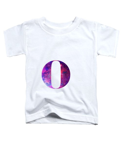 Letter O Galaxy In White Background Toddler T-Shirt