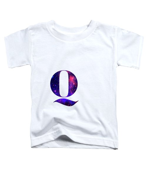 Letter Q Galaxy In White Background Toddler T-Shirt